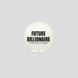 FUTURE BILLIONAIRE Mini Button