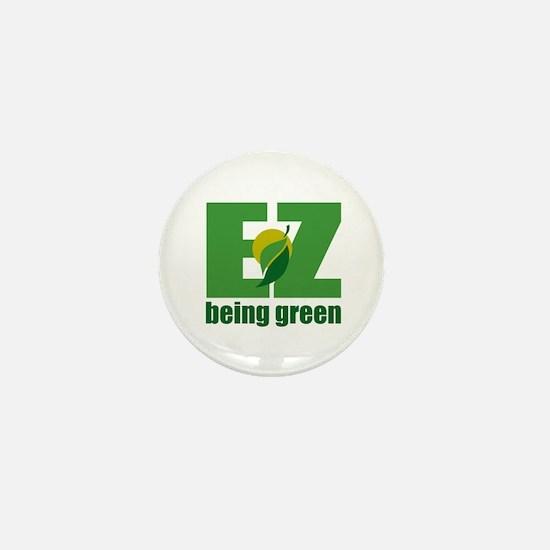 EZ Being Green Mini Button