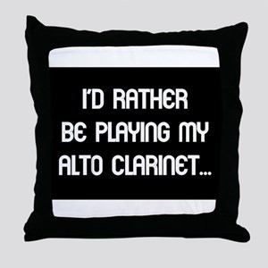 Rather be playing the alto cl Throw Pillow