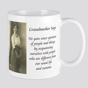 Grandmother Says 6 Mug
