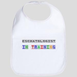 Eschatologist In Training Bib