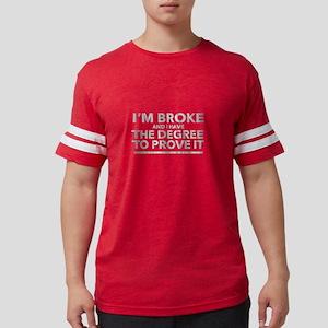 Mean Graduation Gift Broke Student Loan T-Shirt