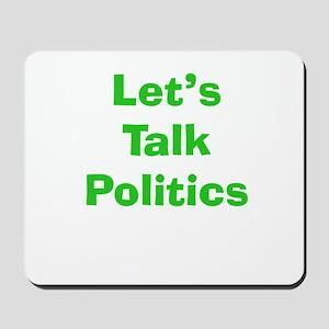 Let's Talk Politics Mousepad
