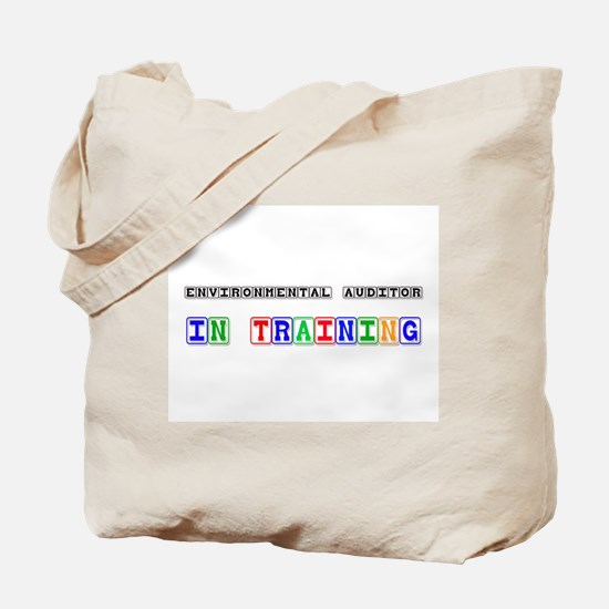 Environmental Auditor In Training Tote Bag