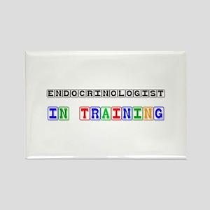 Endocrinologist In Training Rectangle Magnet