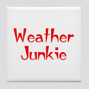 weather junkie Tile Coaster
