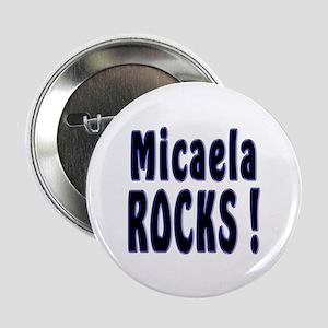 Micaela Rocks ! Button