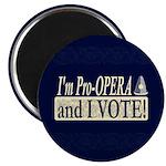 I'm Pro Opera Magnet