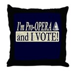 I'm Pro Opera Throw Pillow