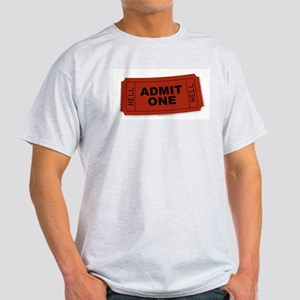 Admit One Light T-Shirt