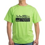 I'm Pro Opera Green T-Shirt