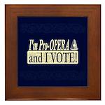 I'm Pro Opera Framed Tile