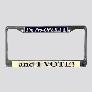 I'm Pro Opera License Plate Frame