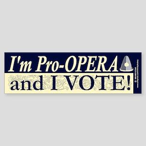 I'm Pro Opera Bumper Sticker