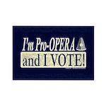 I'm Pro Opera Rectangle Magnet