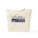 I'm Pro Opera Tote Bag