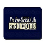 I'm Pro Opera Mousepad