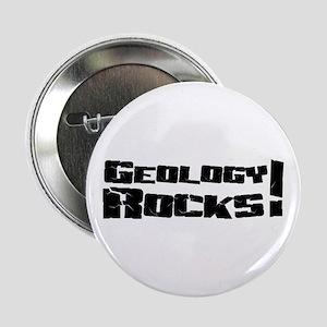 "Geology Rocks! 2.25"" Button"