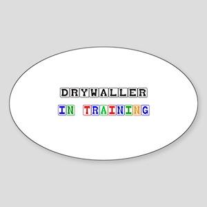 Drywaller In Training Oval Sticker