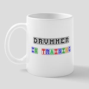 Drummer In Training Mug