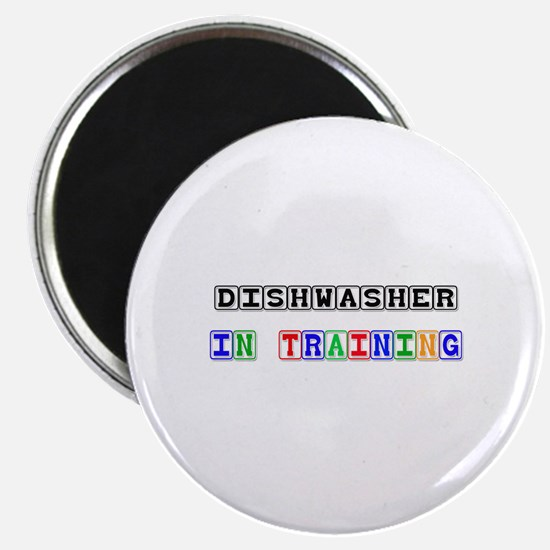 Dishwasher In Training Magnet