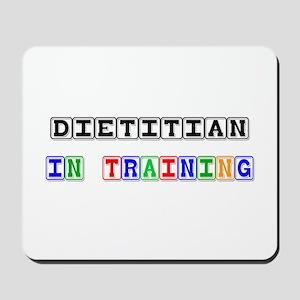 Dietitian In Training Mousepad