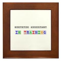 Dietetic Assistant In Training Framed Tile