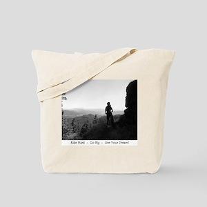 Mountain Biker's Live Your Dream Tote Bag