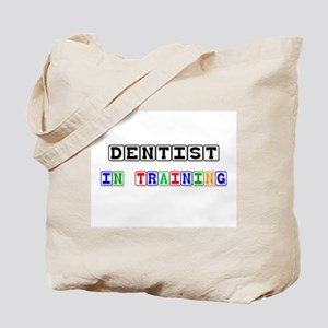 Dentist In Training Tote Bag