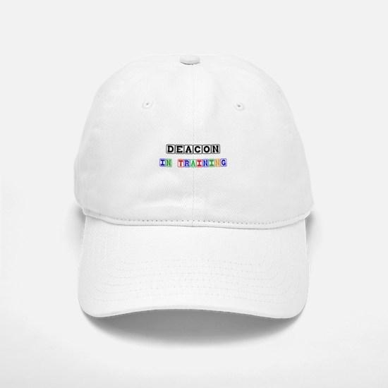 Deacon In Training Cap