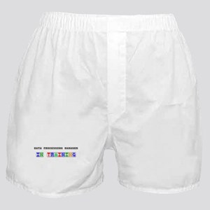 Data Processing Manager In Training Boxer Shorts