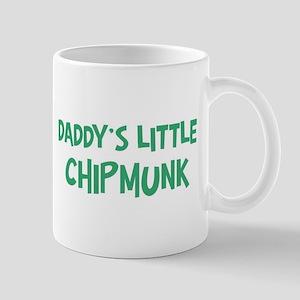 Daddys little Chipmunk Mug