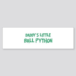 Daddys little Ball Python Bumper Sticker