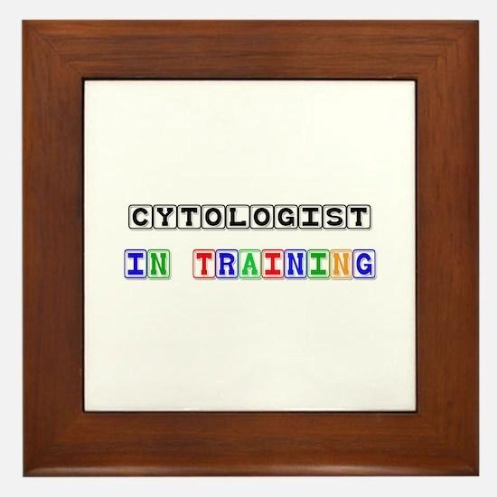 Cytologist In Training Framed Tile