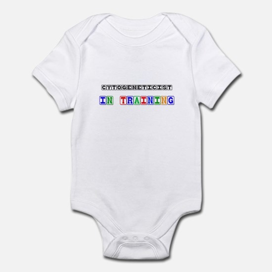 Cytogeneticist In Training Infant Bodysuit