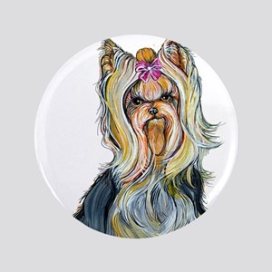 "Yorkshire Terrier Her Highnes 3.5"" Button"