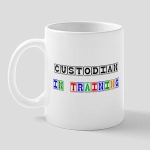 Custodian In Training Mug