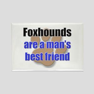 Foxhounds man's best friend Rectangle Magnet