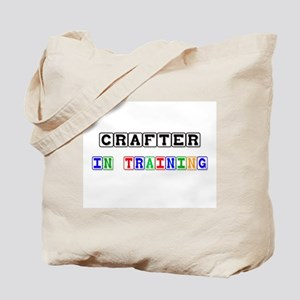 Crafter In Training Tote Bag