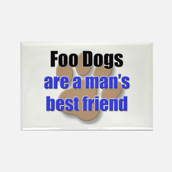 Foo Dogs man's best friend Rectangle Magnet