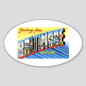 Baltimore Maryland Greetings Oval Sticker