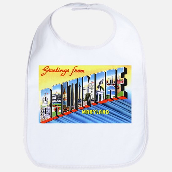 Baltimore Maryland Greetings Bib