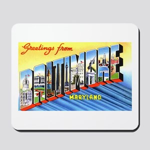 Baltimore Maryland Greetings Mousepad