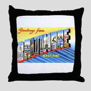 Baltimore Maryland Greetings Throw Pillow