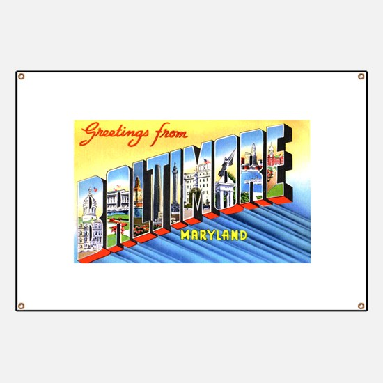 Baltimore Maryland Greetings Banner