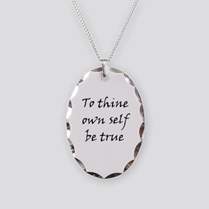 To Thine Own Self Be True Necklace Oval Charm