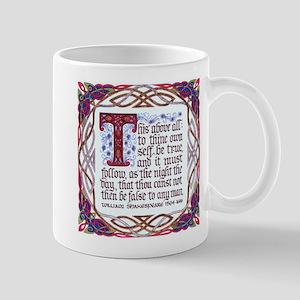 To Thine Own Self Be True - Mug