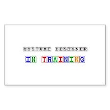 Costume Designer In Training Rectangle Sticker