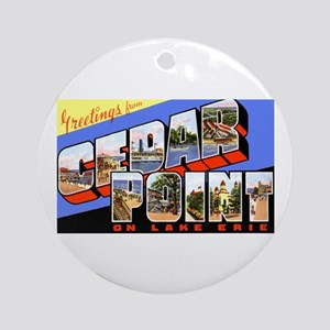 Cedar Point Ohio Greetings Ornament (Round)