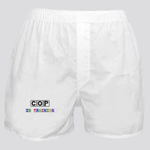 Cop In Training Boxer Shorts